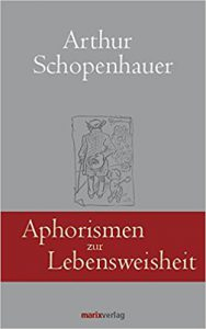 """Buchcover Schopenhauers """"Aphorismen zur Lebensweisheit"""""""